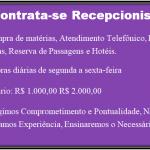 Contrata-se Recepcionista Sem Experiência Salários de R$ 1.000,00 até R$ 2.000,00!