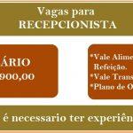 Vagas para Recepcionista disponíveis com Salário de R$ 1.900,00 – Não necessita de experiência!